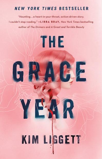 The Grace Year: A Novel by Kim Liggett