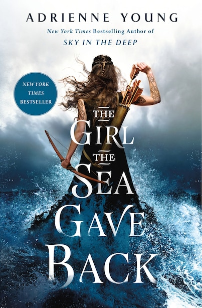 The Girl The Sea Gave Back: A Novel by Adrienne Young