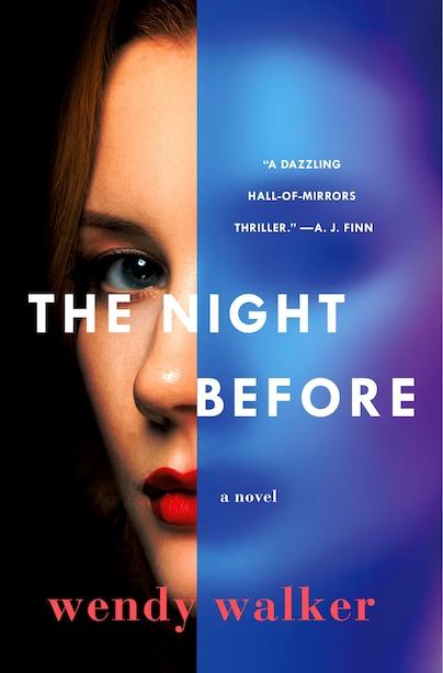 NIGHT BEFORE: A Novel by Wendy Walker