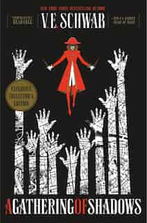 A Gathering Of Shadows Collector's Edition: A Novel by V. E. SCHWAB