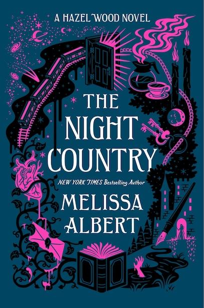 The Night Country: A Hazel Wood Novel by MELISSA ALBERT