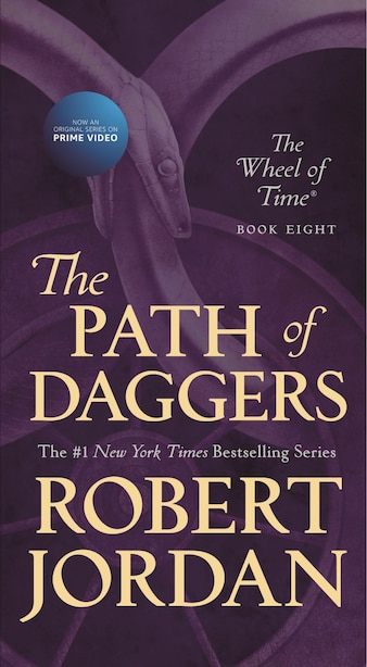 The Path Of Daggers: Book Eight Of 'the Wheel Of Time' by Robert Jordan