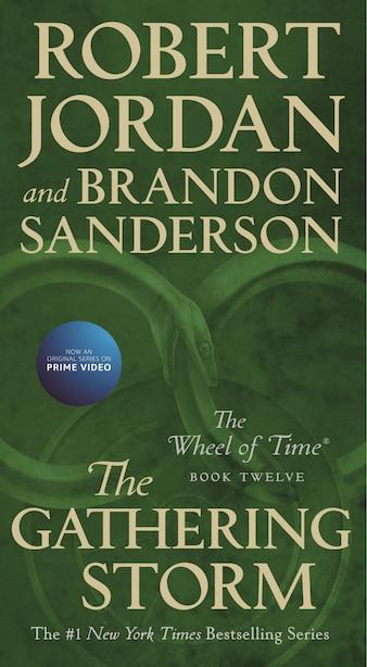 The Gathering Storm: Book Twelve Of The Wheel Of Time by Robert Jordan