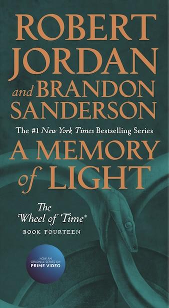 A Memory Of Light: Book Fourteen Of The Wheel Of Time by Robert Jordan