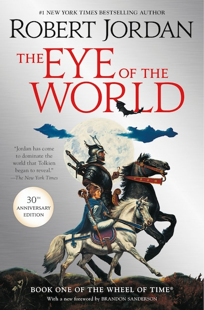 The Eye Of The World: Book One Of The Wheel Of Time by Robert Jordan