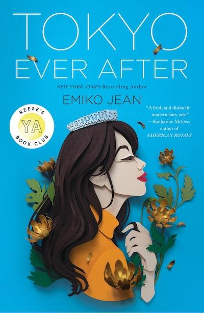 Tokyo Ever After: A Novel by Emiko Jean