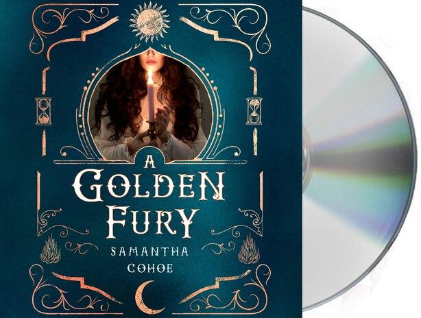 A Golden Fury: A Novel by Samantha Cohoe