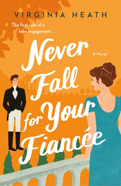 Never Fall For Your Fiancee by Virginia Heath