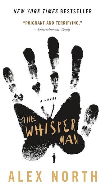 The Whisper Man: A Novel by Alex North