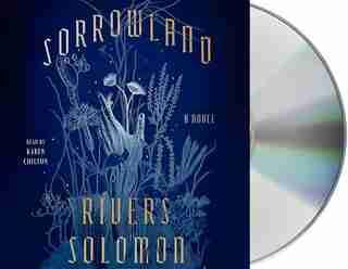 Sorrowland: A Novel by Rivers Solomon