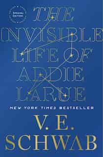 The Invisible Life Of Addie Larue, Special Edition by V. E. SCHWAB