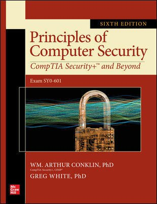 Principles of Computer Security: CompTIA Security+ and Beyond, Sixth Edition (Exam SY0-601) by Wm. Arthur Conklin