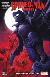 Spider-man Noir: Twilight In Babylon de Margaret Stohl