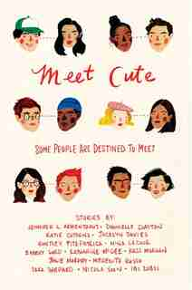 Meet Cute: Some People Are Destined To Meet. by J Armentrout