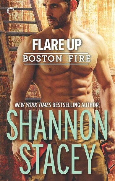Flare Up: A Firefighter Romance by Shannon Stacey