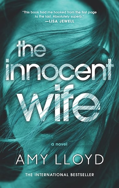 The Innocent Wife: The Award-winning Psychological Thriller by Amy Lloyd
