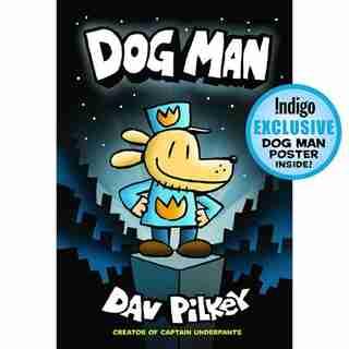Dog Man (Indigo Exclusive Edition) by Dav Pilkey