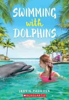 Swimming With Dolphins by Jessie Paddock