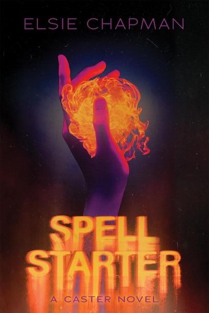 Spell Starter (a Caster Novel) de Elsie Chapman