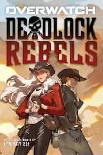 Deadlock Rebels: An AFK Book (Overwatch) by Lyndsay Ely