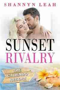 Sunset Rivalry by Shannyn Leah