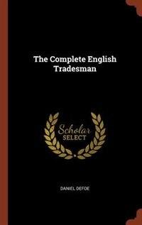 The Complete English Tradesman de Daniel Defoe