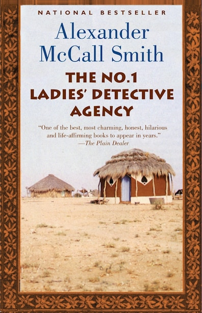 The No. 1 Ladies' Detective Agency: A No. 1 Ladies' Detective Agency Novel (1) by ALEXANDER MCCALL SMITH