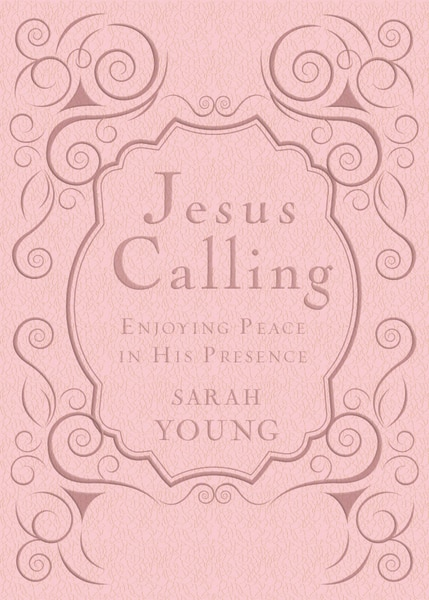 Jesus Calling, Pink Leathersoft, With Scripture References: Enjoying Peace In His Presence by Sarah Young