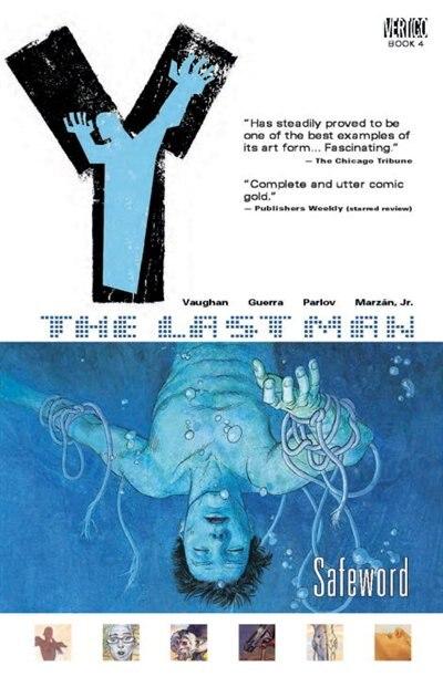 Y: The Last Man Vol. 4: Safeword by Brian K. Vaughan