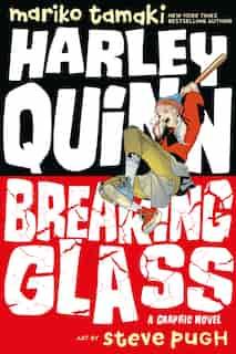 Harley Quinn: Breaking Glass by Mariko Tamaki