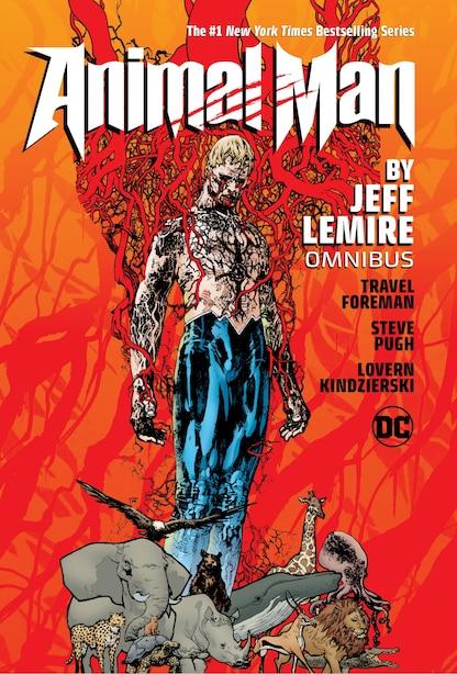 Animal Man By Jeff Lemire Omnibus by Jeff Lemire