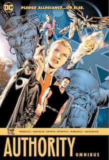 The Authority Omnibus by Warren Ellis