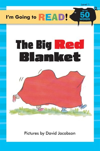 I'm Going To Read® (level 1): The Big Red Blanket by Margo Linn