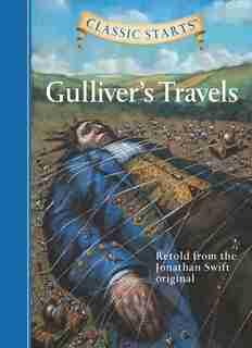 Classic Starts®: Gulliver's Travels by JONATHAN SWIFT