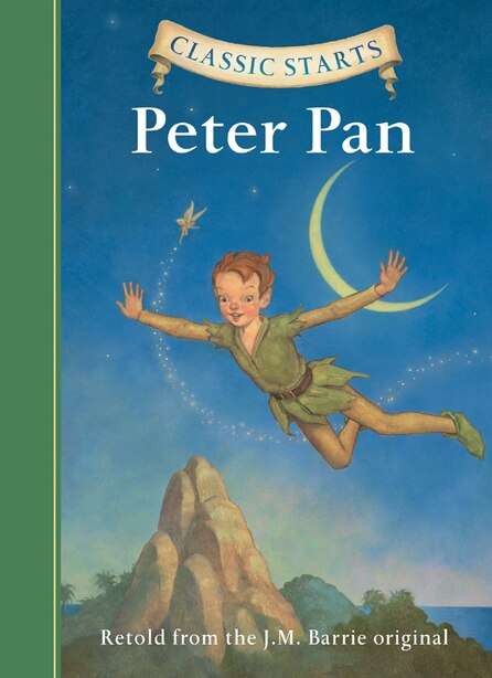 Classic Starts®: Peter Pan by J. M. Barrie