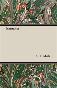 Insurance by K. T. Shah