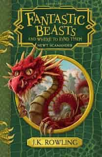 Fantastic Beasts and Where to Find Them: Hogwarts Library Book by J.K. Rowling