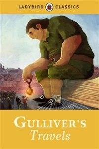 Ladybird Classics Gullivers Travels by Ladybird Ladybird