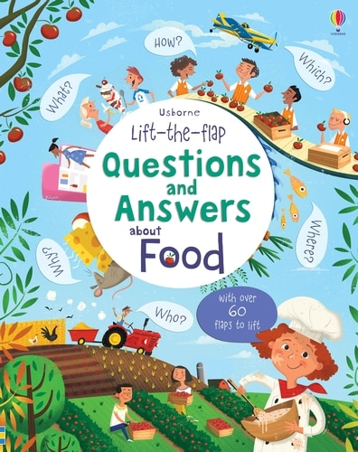 Lift-the-flap Questions And Answers About Food by Katie Daynes