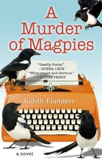 A Murder Of Magpies: (Large  Print) de Judith Flanders