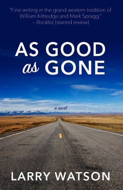 As Good As Gone: (Large  Print) by Larry Watson