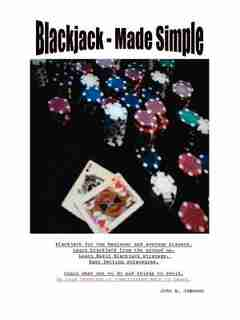 Blackjack - Made Simple by John A. Jameson