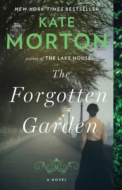 The Forgotten Garden: A Novel by Kate Morton