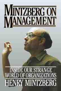 Mintzberg on Management by Henry Mintzberg