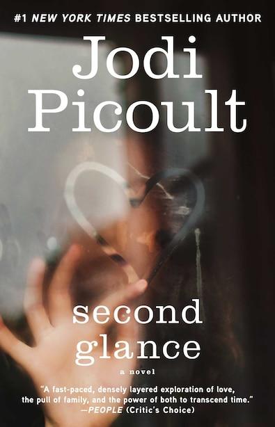 Second Glance: A Novel by Jodi Picoult