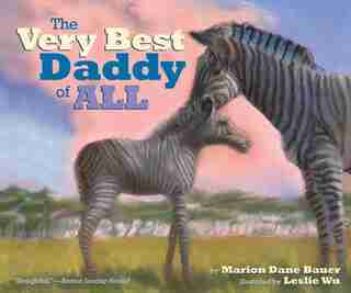 The Very Best Daddy of All de Marion  Dane Bauer