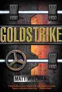 Goldstrike: A Thriller de Matt Whyman