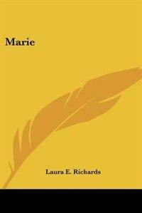 Marie de Laura Elizabeth Howe Richards