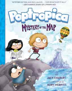 Mystery Of The Map (poptropica Book 1): Book 1: Mystery Of The Map by Jack Chabert