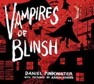 Vampires Of Blinsh by Daniel Pinkwater